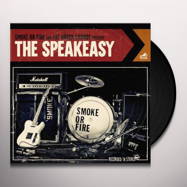 Smoke Or Fire SPEAKEASY Vinyl Record