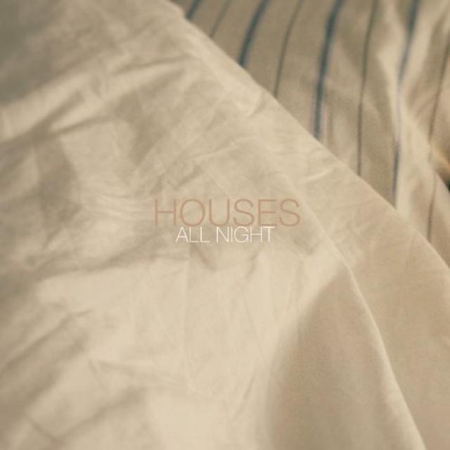 Houses ALL NIGHT Vinyl Record