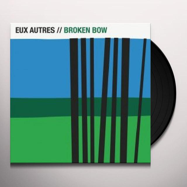 Eux Autres BROKEN BOW Vinyl Record