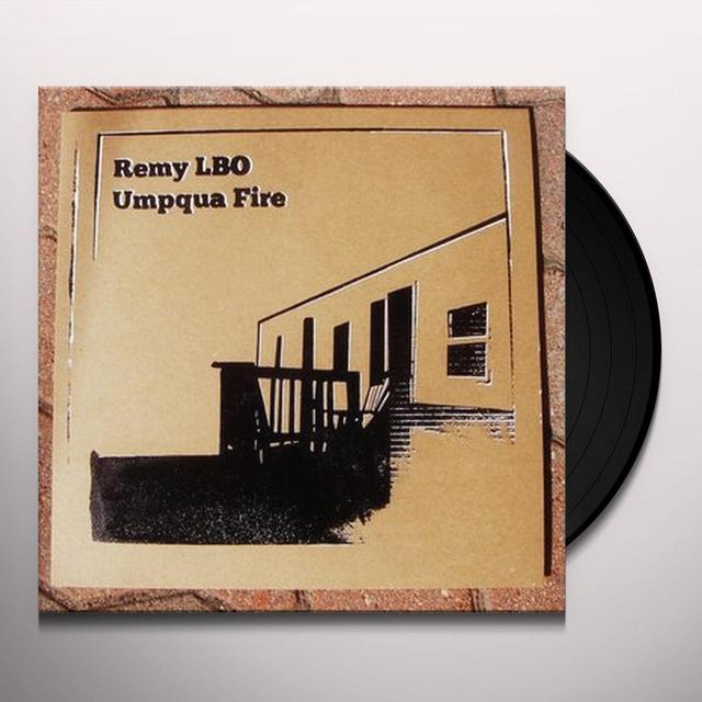 Remy Lbo UMPQUA FIRE Vinyl Record