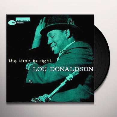 Lou Donaldson TIME IS RIGHT Vinyl Record - 180 Gram Pressing