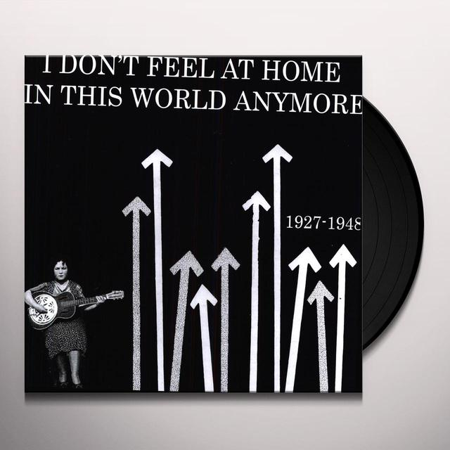 I DONT FEEL AT HOME IN THIS WORLD 1927-48 / VAR Vinyl Record