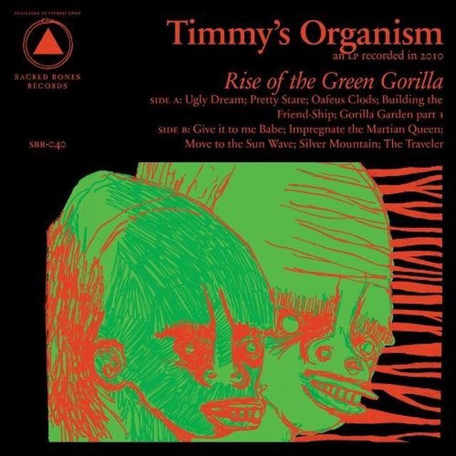 Timmys Organism RISE OF THE GREEN GORILLA Vinyl Record