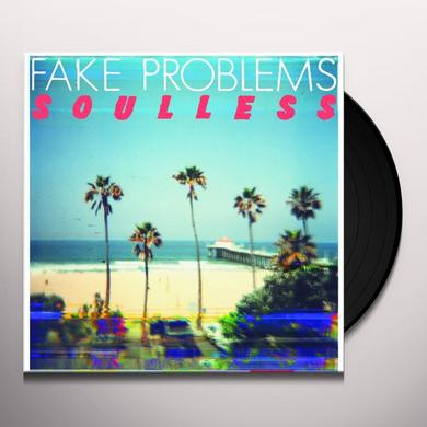 Fake Problems SOULLESS Vinyl Record