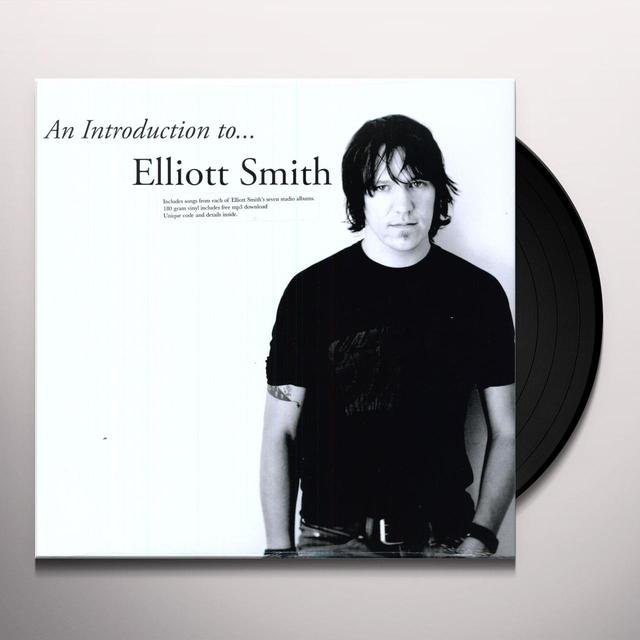 INTRODUCTION TO ELLIOTT SMITH Vinyl Record - 180 Gram Pressing
