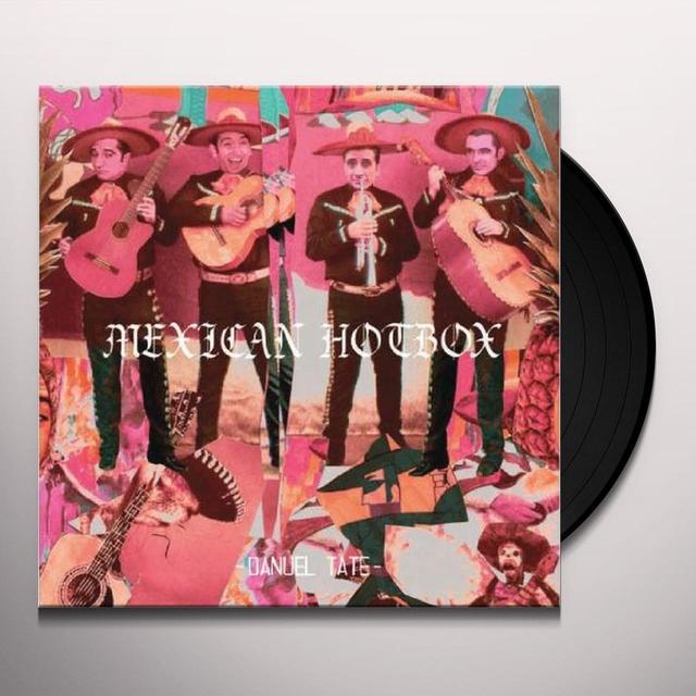 Danuel Tate MEXICAN HOTBOX Vinyl Record
