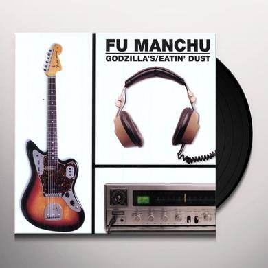Fu Manchu GODZILLA'S EATIN DUST Vinyl Record