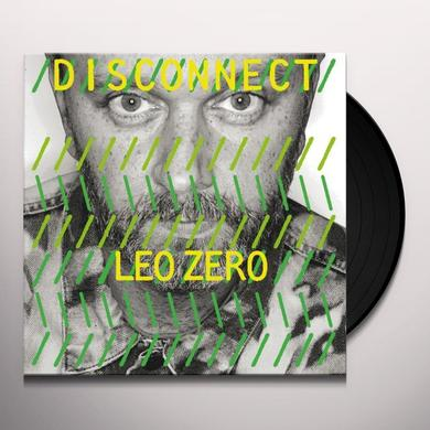 Leo Zero DISCONNECT Vinyl Record