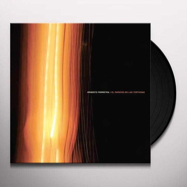 Ernesto Ferreyra PARAISO DE LAS TORTUGAS Vinyl Record