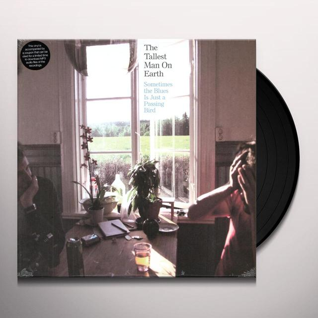 The Tallest Man On Earth SOMETIMES THE BLUES IS JUST A PASSING BIRD (EP) Vinyl Record
