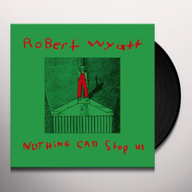 Robert Wyatt NOTHING CAN STOP US Vinyl Record