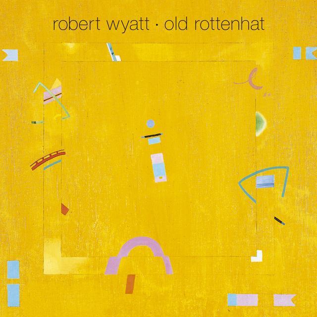 Robert Wyatt OLD ROTTENHAT Vinyl Record - w/CD, Limited Edition, Reissue