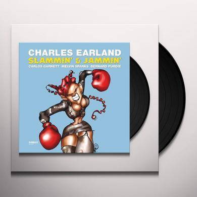 Charles Earland SLAMMIN & JAMMIN Vinyl Record