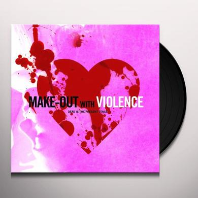 Make-Out With Violence (W/Dvd) (Ltd) MAKE-OUT WITH VIOLENCE (W/DVD) Vinyl Record - Limited Edition