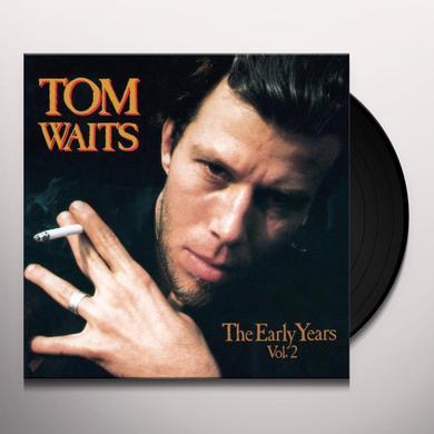 Tom Waits EARLY YEARS 2 Vinyl Record