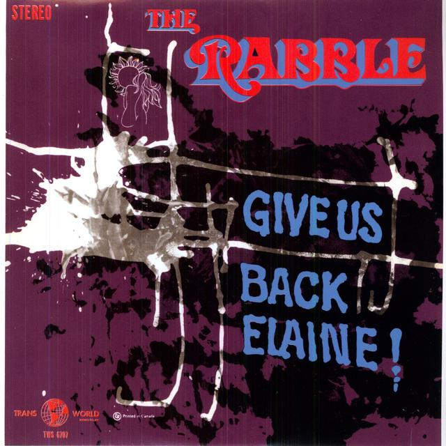 Rabble GIVE US BACK ELAINE Vinyl Record - Limited Edition, 180 Gram Pressing