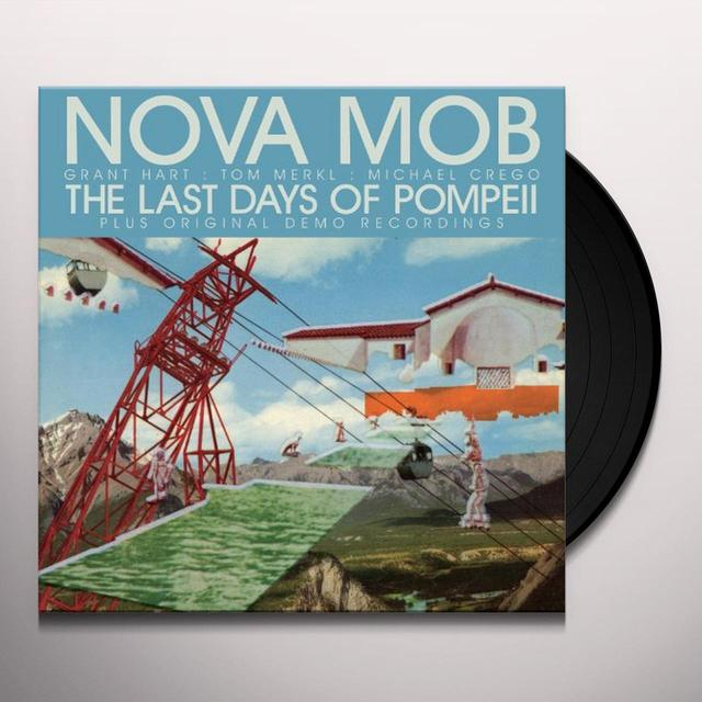 Nova Mob LAST DAYS OF POMPEII Vinyl Record