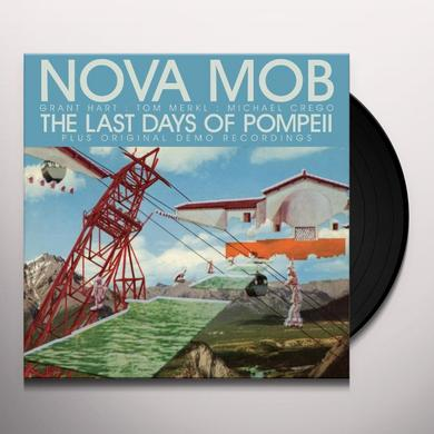 Nova Mob LAST DAYS OF POMPEII Vinyl Record - Special Edition, Digital Download Included, Reissue