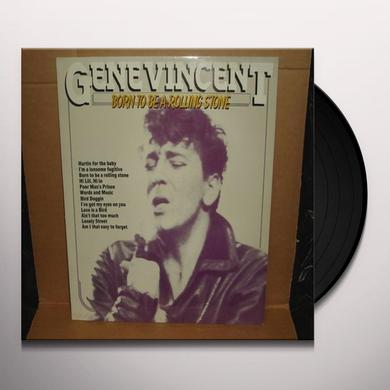 Gene Vincent BORN TO BE A ROLLING STONE Vinyl Record