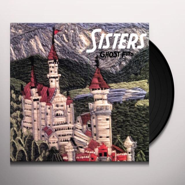 Sisters GHOST FITS (DIG) Vinyl Record