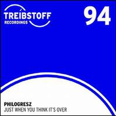 Philogresz JUST WHEN YOU THINK IT'S OVER Vinyl Record