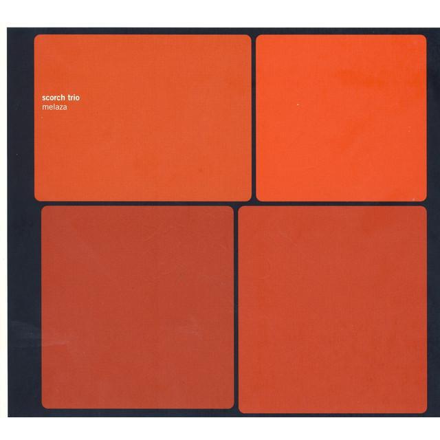 Scorch Trio MELAZA Vinyl Record