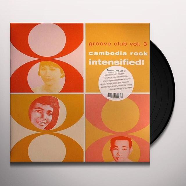 CAMBODIA ROCK SPECTACULAR: GROOVE CLUB 3 / VARIOUS Vinyl Record