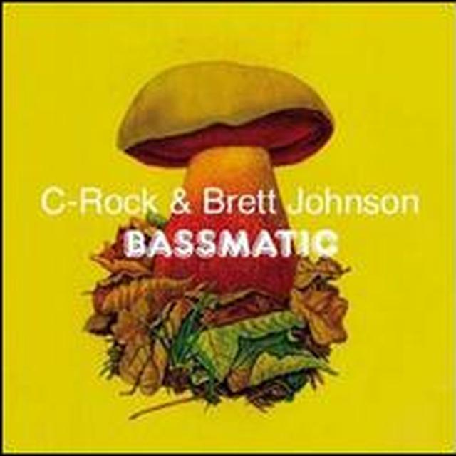 Brett C-Rock / Johnson BASSMATIC (EP) Vinyl Record