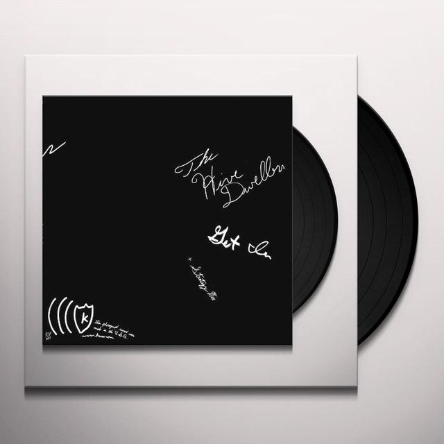 The Hive Dwellers GET IN Vinyl Record