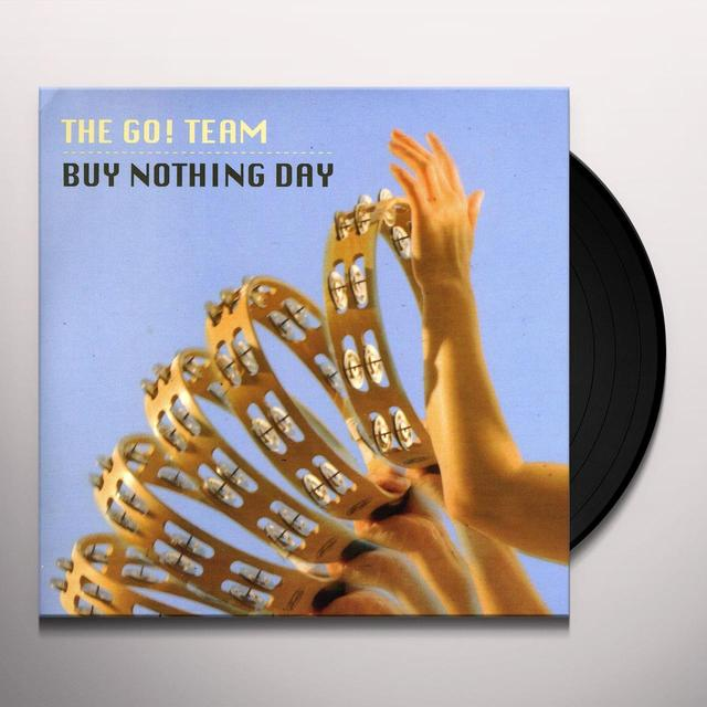 The Go! Team  BUY NOTHING DAY Vinyl Record