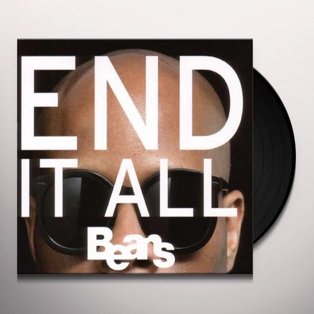 Beans END IT ALL Vinyl Record