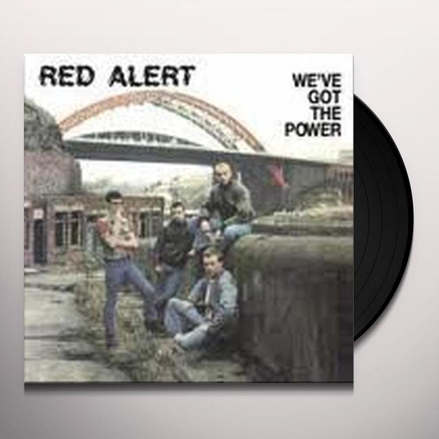 Red Alert WE'VE GOT THE POWER Vinyl Record