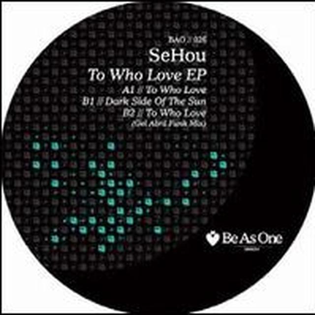 Sehou TO WHO LOVE Vinyl Record
