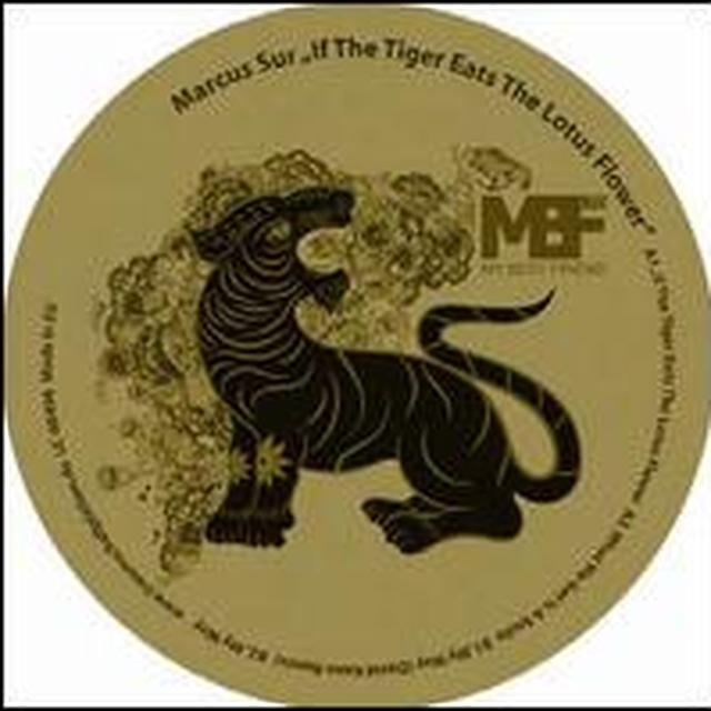 Marcus Sur IF THE TIGER EATS THE LOTUS FLOWER Vinyl Record