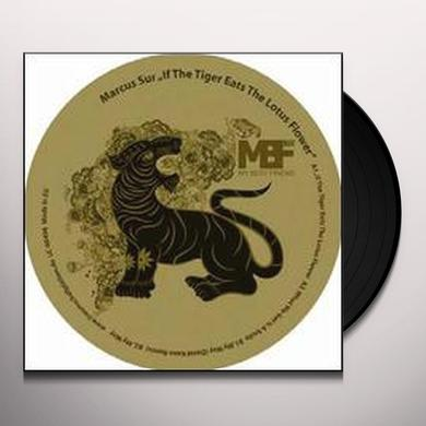 Marcus Sur IF THE TIGER EATS THE LOTUS FLOWER Vinyl Record - Limited Edition