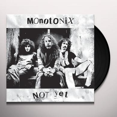 Monotonix NOT YET Vinyl Record