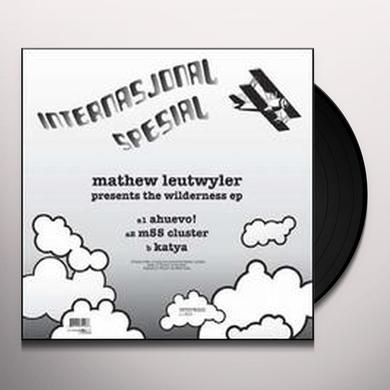 Mathew Leutwyler WILDERNESS (EP) Vinyl Record