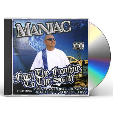 Maniac FROM THE FRONTLINE TO THE SOUTH CD