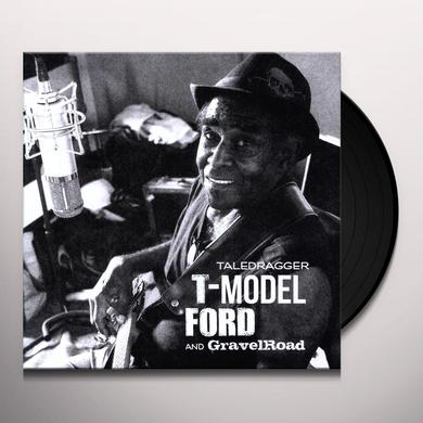 T-Model Ford / Gravelroad TALEDRAGGER Vinyl Record