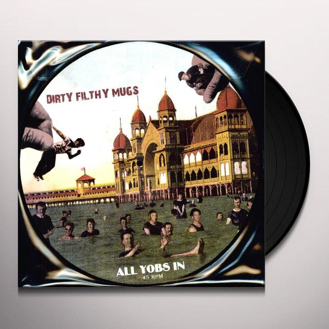 Dirty Filthy Mugs ALL YOBS IN Vinyl Record