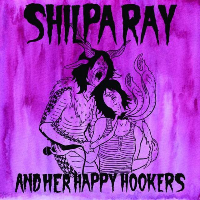 Shilpa Ray & Her Happy Hookers TEENAGE & TORTURE Vinyl Record