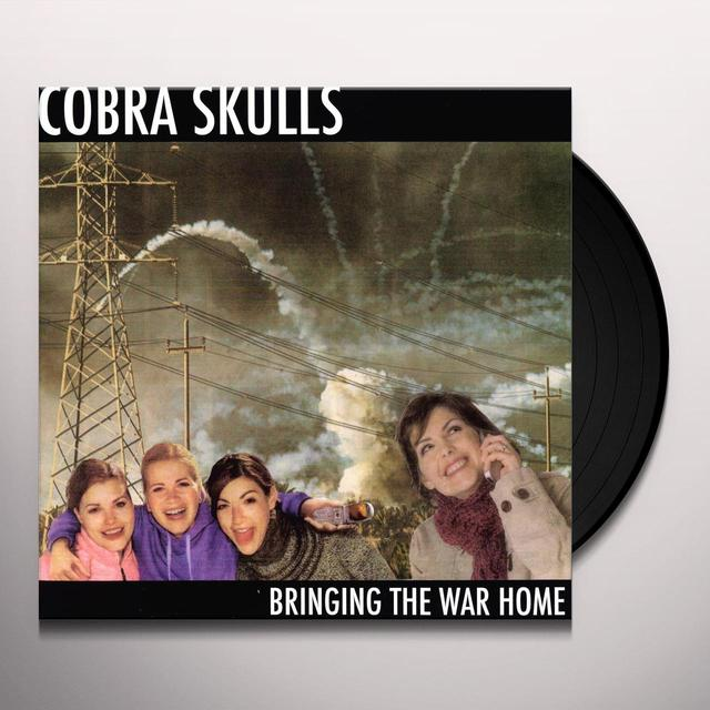 Cobra Skulls BRINGING THE WAR HOME Vinyl Record