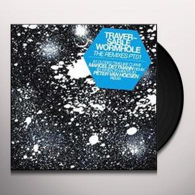 Traversable Wormhole REMIXES 1 (EP) Vinyl Record
