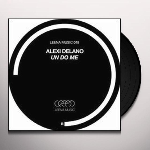 Alexi Delano UN DO ME (EP) Vinyl Record