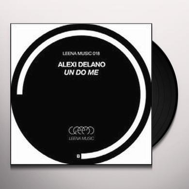 Alexi Delano UN DO ME Vinyl Record