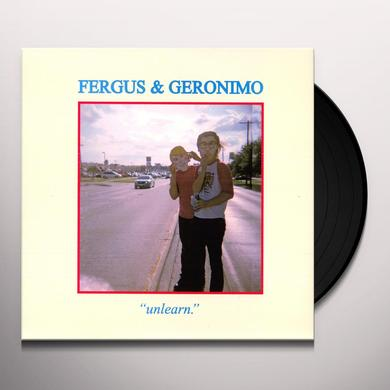 Fergus & Geronimo UNLEARN Vinyl Record