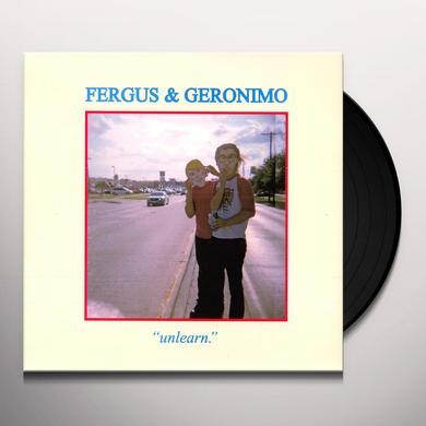 Fergus & Geronimo UNLEARN Vinyl Record