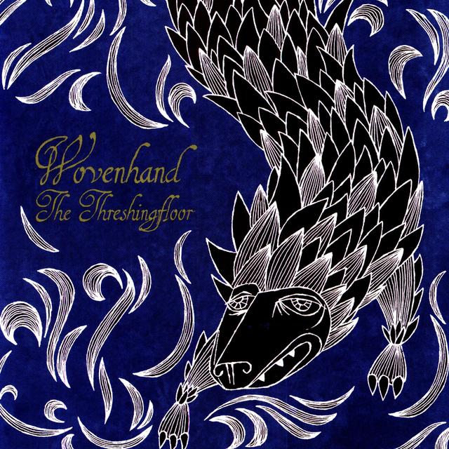 Wovenhand THRESHINGFLOOR Vinyl Record - 180 Gram Pressing, MP3 Download Included