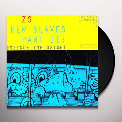 Zs NEW SLAVES II: ESSENCE IMPLOSION Vinyl Record