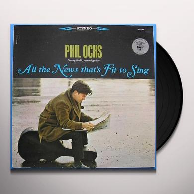 Phil Ochs ALL THE NEWS THATS FIT TO SING Vinyl Record
